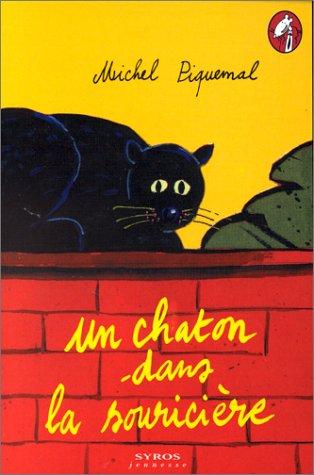 Chaton dans la souriciere (nouvelle édition): Piquemal M