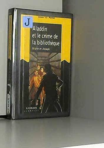9782841464319: Aladdin et le crime de la bibliothèque