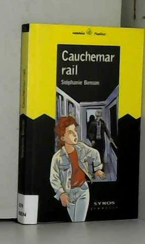 9782841464357: Cauchemar-rail