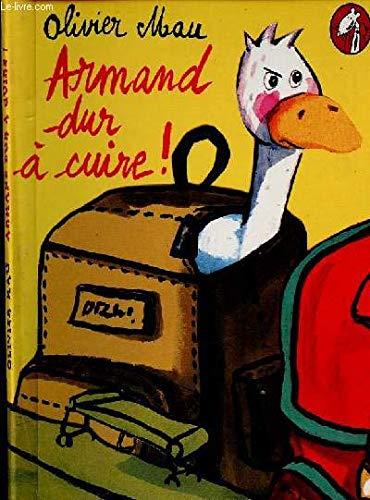 9782841466597: Armand dur � cuire !