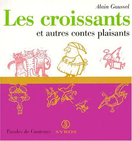 9782841467686: Les croissants et autres contes plaisants