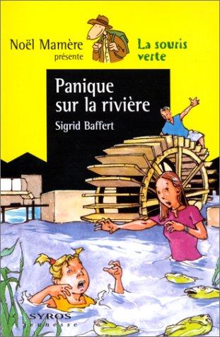 9782841467754: Panique sur la rivière