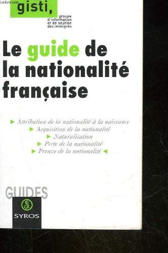 9782841467808: Le guide de la nationalité française