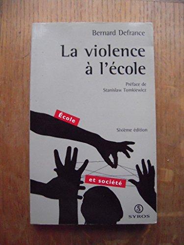 9782841467969: La violence � l'�cole