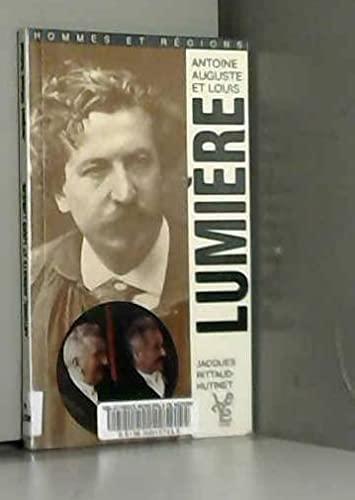 9782841470013: Antoine, Auguste et Louis Lumi�re