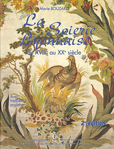 9782841470938: La Soierie lyonnaise du 18 au 20�me si�cle