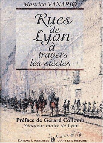 9782841471263: Rues de Lyon à travers les siècles