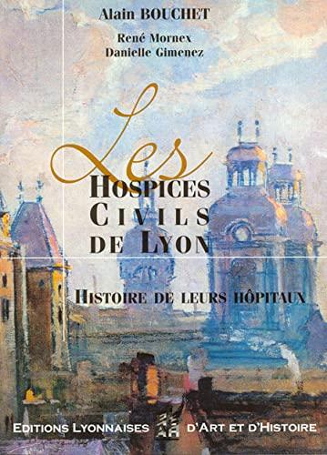 les Hospices Civils de Lyon: Alain Bouchet