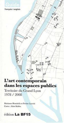 9782841471942: L'art contemporain dans les espaces publics : Territoire du Grand Lyon 1978/2008