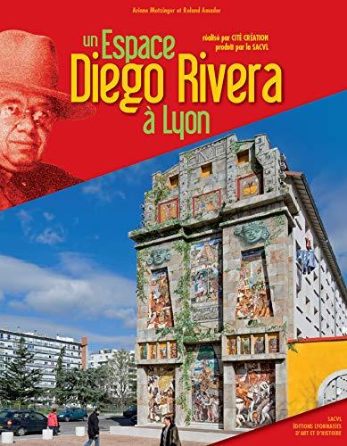 9782841471959: Un espace Diego Rivera � Lyon