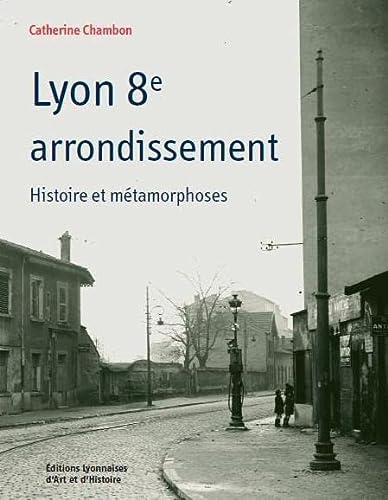 9782841472024: Lyon 8e arrondissement