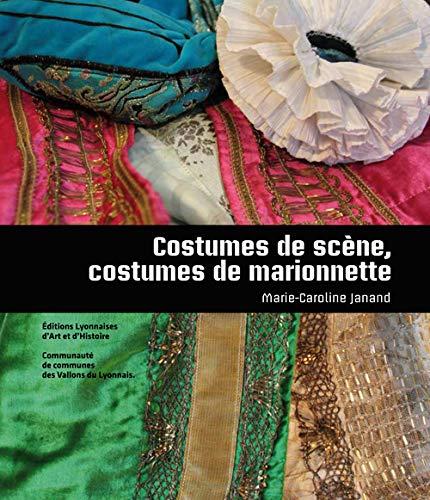 9782841473052: Costumes de scène, costumes de marionnettes