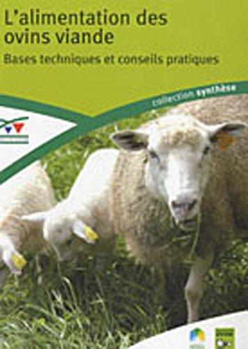 9782841486762: L'alimentation des ovins viande : Bases techniques et conseils pratiques
