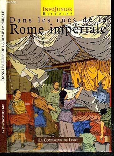 9782841550258: Dans les rues de la Rome impériale