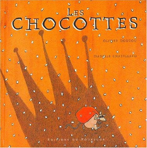 9782841560332: Les chocottes