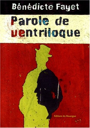 9782841560981: Parole de ventriloque (La Brune) (French Edition)