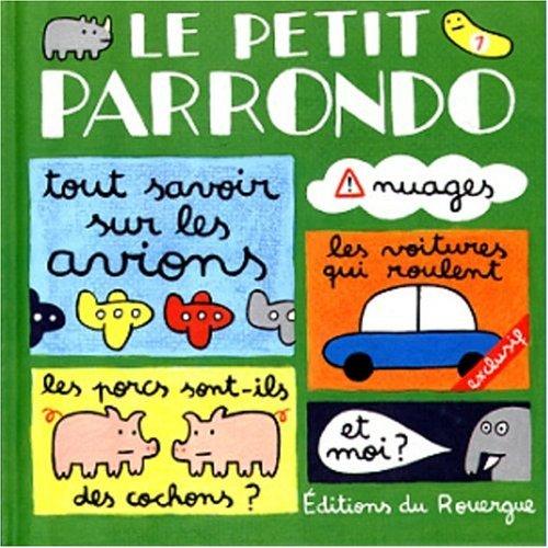 PETIT PARRONDO -LE- T1: PARRONDO