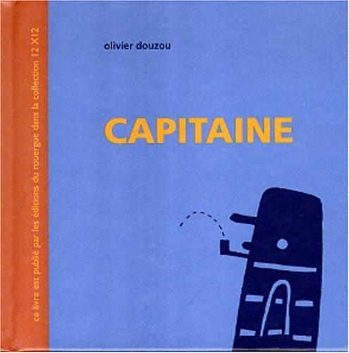 CAPITAINE: DOUZOU OLIVIER