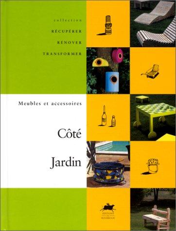 9782841562268: Côté Jardin - Meubles et accessoires