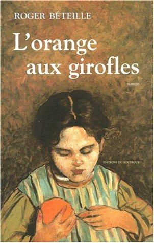 9782841562947: L'Orange Aux Girofles: Roman