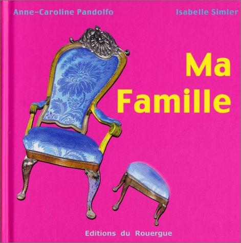 MA FAMILLE: PANDOLFO ANNE-CAROLINE