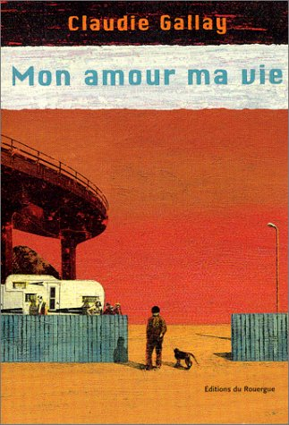9782841563852: Mon amour ma vie