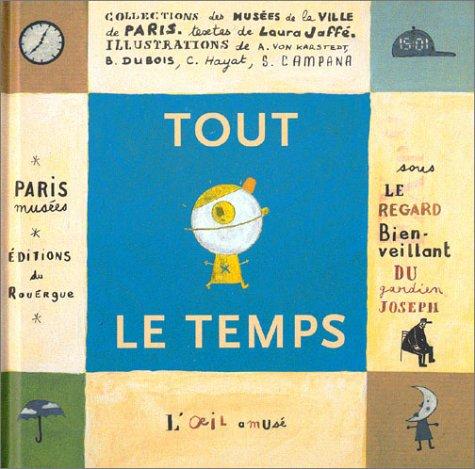 TOUT LE TEMPS: JAFFÉ LAURA