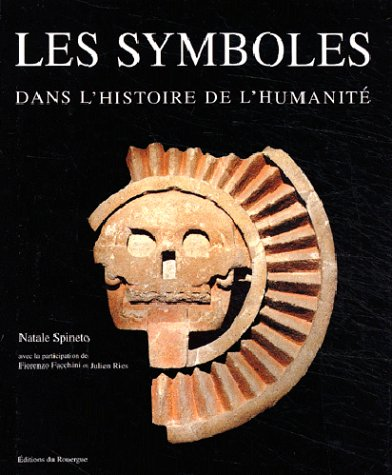 9782841564521: Les Symboles dans l'histoire de l'humanité