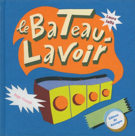 9782841564668: Le bateau lavoir (French Edition)