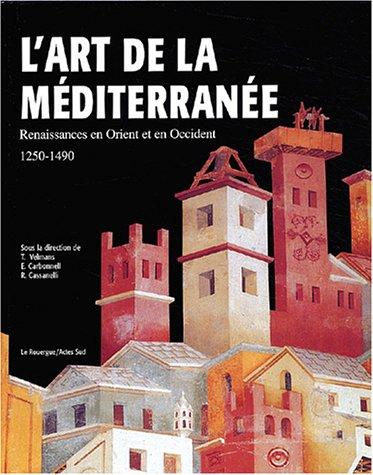9782841565085: Art de la Méditerranée (Ancien prix Editeur : 45 Euros)