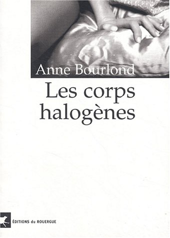 9782841565924: Les Corps halog�nes