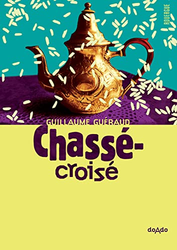 CHASSE CROISE: GUERAUD GUILLAUME