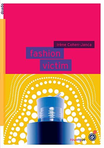 Fashion victim (French Edition): ROUERGUE