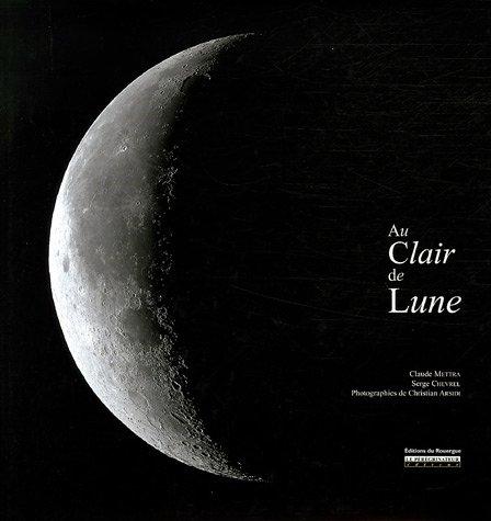 9782841567119: Au Clair de Lune