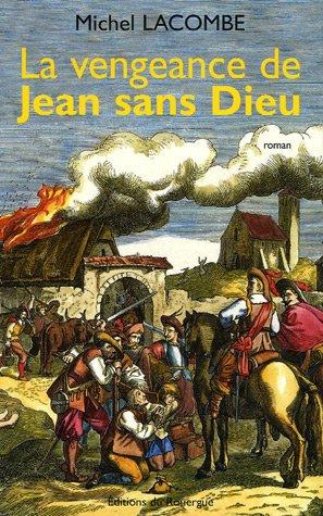 VENGEANCE DE JEAN SANS DIEU (LA): LACOMBE MICHEL