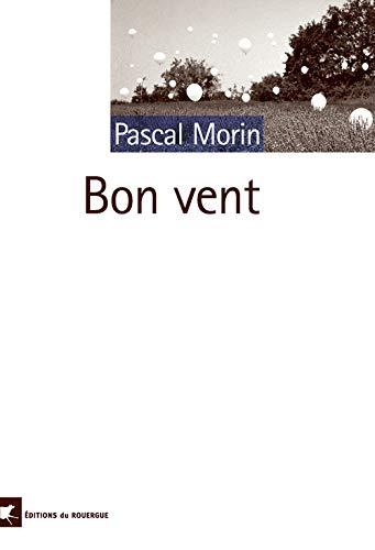 BON VENT: MORIN PASCAL