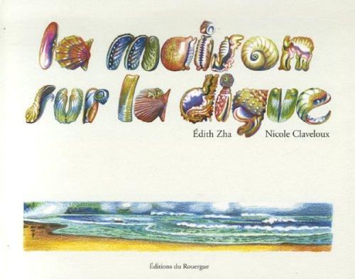 MAISON SUR LA DIGUE (LA): ZHA �DITH