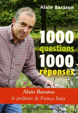 1000 QUESTIONS 1000 RÉPONSES: BARATON ALAIN