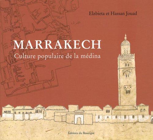 Marrakech (French Edition): Elzbieta