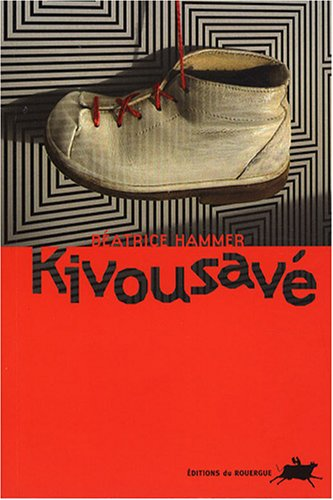 9782841569151: Kivousavé