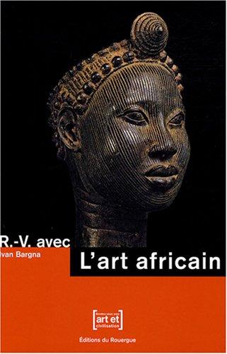 9782841569199: L'art africain