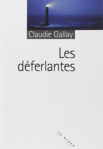 9782841569342: Les Déferlantes : Grand Prix des Lectrices de ELLE 2009