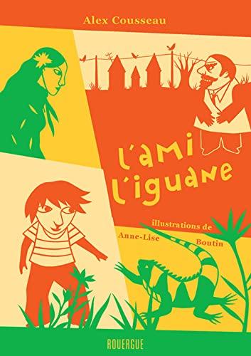 9782841569519: L'ami l'iguane