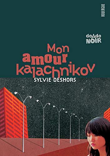 9782841569854: Mon amour kalachnikov (DoAdo noir)