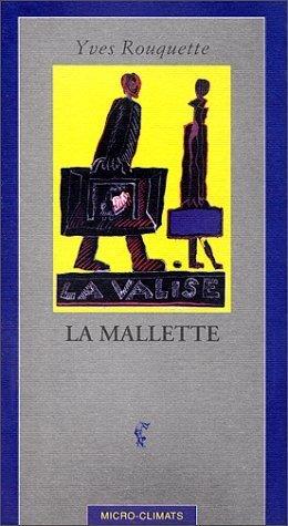 La Mallette: Rouquette, Yves