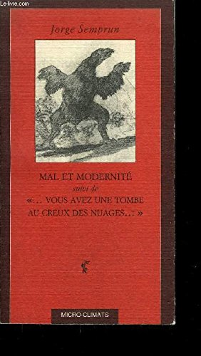 Mal et modernité: le travail de l'histoire (2841580075) by Jorge Semprun