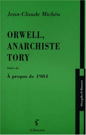9782841581610: Orwell, anarchiste Tory