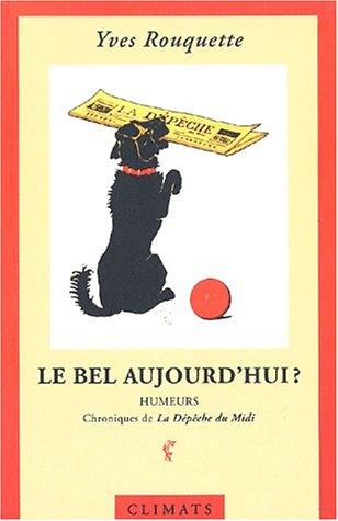 9782841581641: LE Bel Aujourd'hui