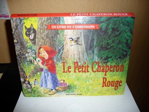 9782841601455: Le Petit Chaperon rouge (Un livre en 3 dimensions)
