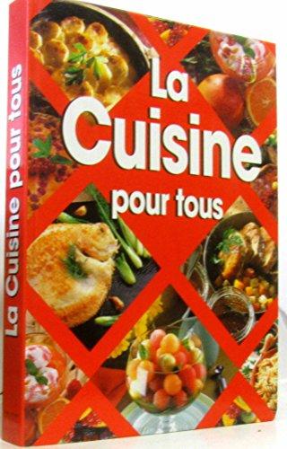 9782841602162: La Cuisine Pour Tous